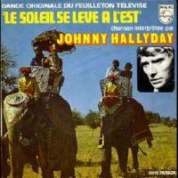 Cover Johnny Hallyday - Le soleil se lève à l'est