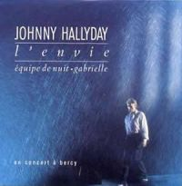 Cover Johnny Hallyday - L'envie (en concert à Bercy)