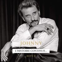 Cover Johnny Hallyday - L'histoire continue... Acte II