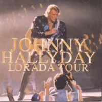 Cover Johnny Hallyday - Lorada Tour