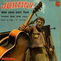 Cover Johnny Hallyday - Mes yeux sont fous