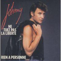 Cover Johnny Hallyday - Ne tuez pas la liberté