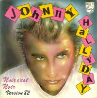 Cover Johnny Hallyday - Noir c'est noir (Version 82)