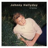 Cover Johnny Hallyday - Origines