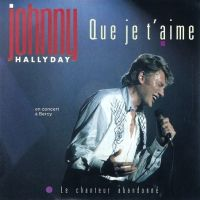 Cover Johnny Hallyday - Que je t'aime (en concert à Bercy)