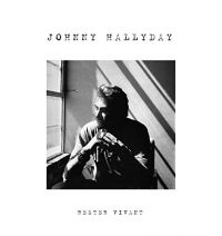 Cover Johnny Hallyday - Rester vivant