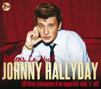 Cover Johnny Hallyday - Retiens la nuit - 50 titres classiques d'un superstar rock 'n' roll