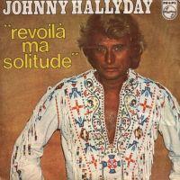 Cover Johnny Hallyday - Revoilà ma solitude
