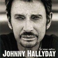 Cover Johnny Hallyday - Si mon cœur