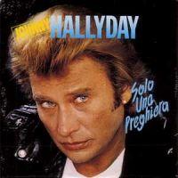 Cover Johnny Hallyday - Solo una preghiera