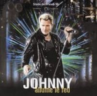 Cover Johnny Hallyday - Stade de France 1998 - Allume le feu