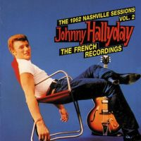 Cover Johnny Hallyday - The 1962 Nashville Sessions Vol.2