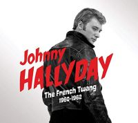 Cover Johnny Hallyday - The French Twang 1960-1962