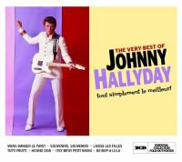 Cover Johnny Hallyday - The Very Best Of Johnny Hallyday - tout simplement le meilleur!