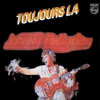 Cover Johnny Hallyday - Toujours là