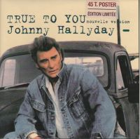 Cover Johnny Hallyday - True To You