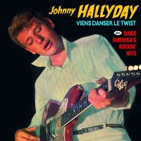 Cover Johnny Hallyday - Viens danser le twist / Sings America's Rockin' Hits