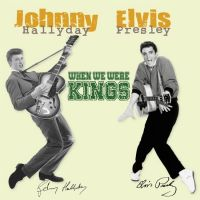Cover Johnny Hallyday / Elvis Presley - When We Were Kings