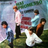 Cover Johnny Kendall And The Heralds - Hai promesso