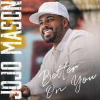 Cover JoJo Mason - Better On You