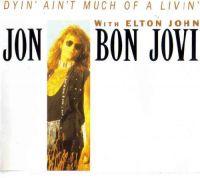 Cover Jon Bon Jovi with Elton John - Dyin' Ain't Much Of A Livin'