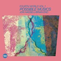 Cover Jon Hassell / Brian Eno - Fourth World Vol. 1 - Possible Musics