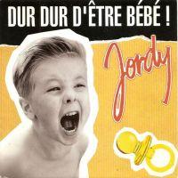 Cover Jordy - Dur dur d'être bébé!