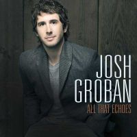 Cover Josh Groban - All That Echoes