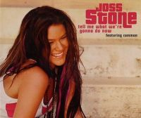 Cover Joss Stone feat. Common - Tell Me What We're Gonna Do Now