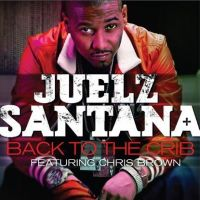 Cover Juelz Santana feat. Chris Brown - Back To The Crib