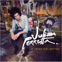 Cover Julian Perretta - If I Ever Feel Better