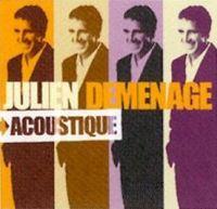 Cover Julien Clerc - Déménage - Acoustique&Électrique