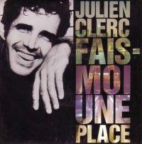 Cover Julien Clerc - Fais-moi une place