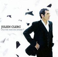 Cover Julien Clerc - Où s'en vont les avions?