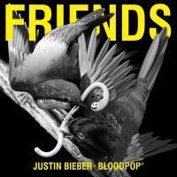 Cover Justin Bieber + BloodPop® - Friends