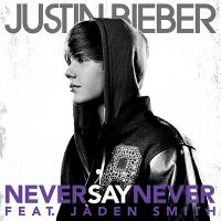 Cover Justin Bieber feat. Jaden Smith - Never Say Never