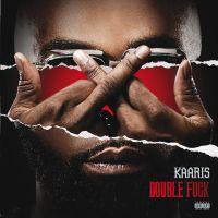 Cover Kaaris - Double Fuck