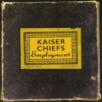 Cover Kaiser Chiefs - Employment