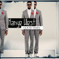 Cover Kanye West - Good Times
