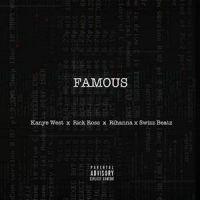 Cover Kanye West x Rick Ross x Rihanna x Swizz Beatz - Famous
