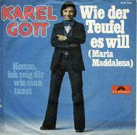 Cover Karel Gott - Wie der Teufel es will (Maria Maddalena)