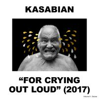 Cover Kasabian - For Crying Out Loud (2017)