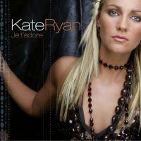 Cover Kate Ryan - Je t'adore