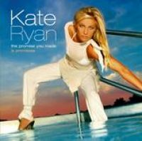 Cover Kate Ryan - The Promise You Made / La promesse