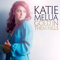 Cover Katie Melua - Gold In Them Hills