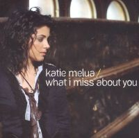 Cover Katie Melua - What I Miss About You