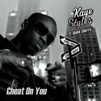 Cover Kaye Styles feat. Black Cherry - Cheat On You
