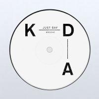 Cover KDA feat. Tinashe - Just Say