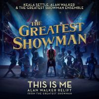 Cover Keala Settle & The Greatest Showman Ensemble - This Is Me