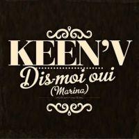 Cover Keen'V - Dis-moi oui (Marina)